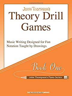 Theory Drill Games 1: Music Writing Designed for Fun Notation Taught by Drawings (John Thompson's Piano Series)