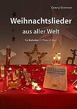 Weihnachtslieder aus aller Welt für Kalimba (17 Töne, C-Dur)