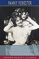 Effie Maurice (Esprios Classics)