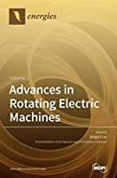 Advances in Rotating Electric Machines
