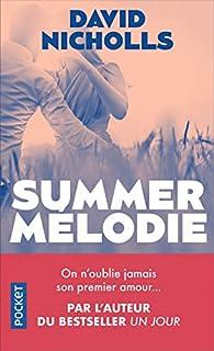 Summer Mélodie par David Nicholls