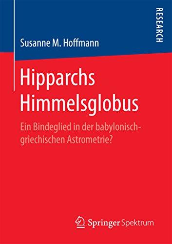 Hipparchs Himmelsglobus: Ein Bindeglied in der babylonisch-griechischen Astrometrie?