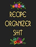 """Recipe Organizer Shit: personalized recipe box, recipe keeper make your own cookbook, 106-Pages 8.5"""" x 11"""" Collect the Recipes You Love in Your Own Custom book Made in USA"""