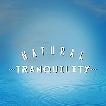 Natural Tranquillity