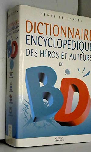 Dictionnaire encyclopédique des héros et auteurs de BD, tome 2 : Western, Aventure, Enfants, Quotidien