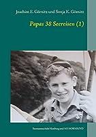 Papas 38 Seereisen (1): Seemannsschule Hamburg und MS HORNSUND
