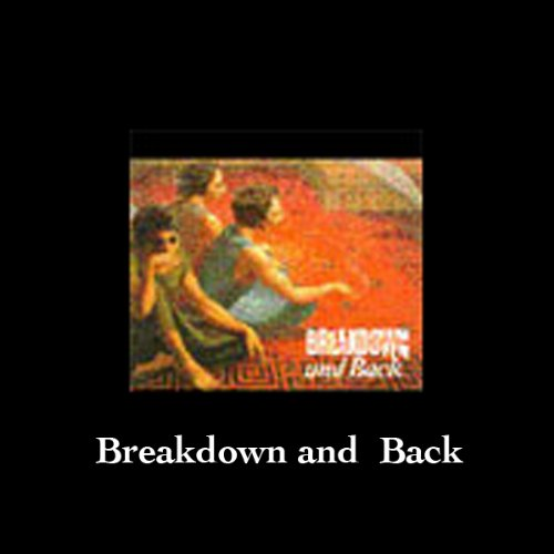 Breakdown and Back Compilation audiobook cover art
