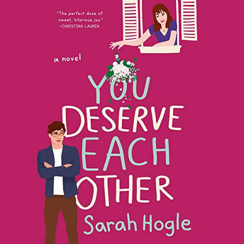 You Deserve Each Other Audiobook By Sarah Hogle cover art