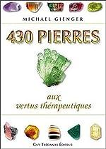 430 pierres aux vertus thérapeutiques de Michael Gienger