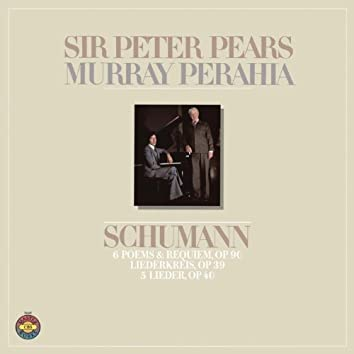 Schumann: 5 Lieder, op. 40; 6 Poems & Requiem, op. 90; Liederkreis, op. 39