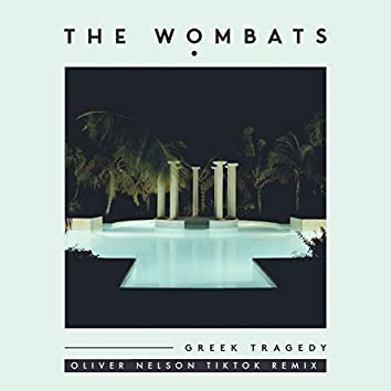 Greek Tragedy (Oliver Nelson TikTok Remix)