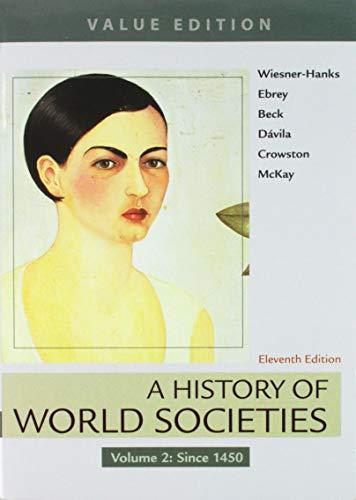 A History of World Societies, 11e Value Edition, Volume 2 & Sources of World Societies, 3e, Volume 2