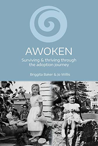Awoken: Surviving and Thriving Through the Adoption Journey