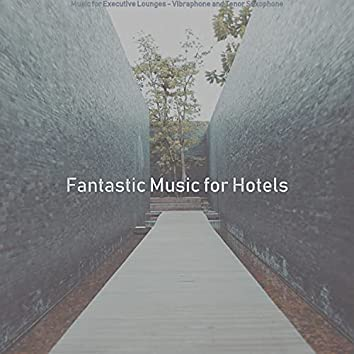 Music for Executive Lounges - Vibraphone and Tenor Saxophone