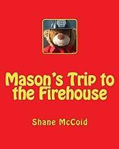 Mason's Trip to the Firehouse