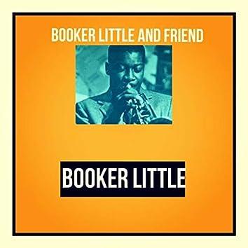 Booker Little and Friend
