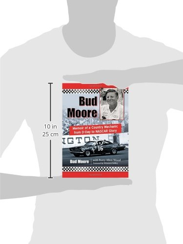 41tKnh5tGVL - Bud Moore: Memoir of a Country Mechanic from D-Day to NASCAR Glory