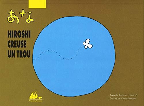 Hiroshi creuse un trou
