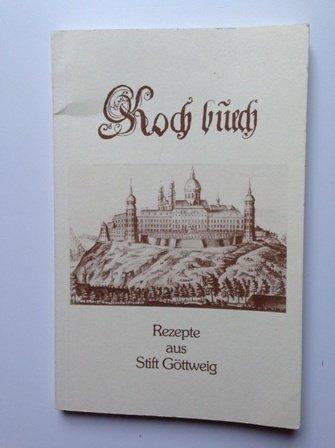 KOCHBUECH - Rezepte aus Stift Göttweig - Codex Ser. n. 2
