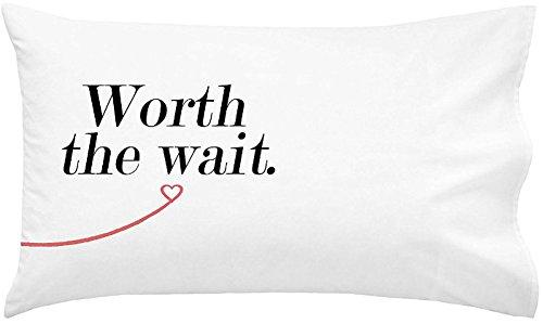 Oh, Susannah Worth The Wait Kissenbezug – rechte Seite Queen/Standard Kissenbezug – Langstreckenbeziehung Geschenk 50,8 x 76,2 cm Wait-Right