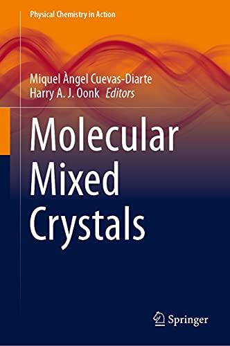 Molecular Mixed Crystals (Physical Chemistry in Action) (English Edition)