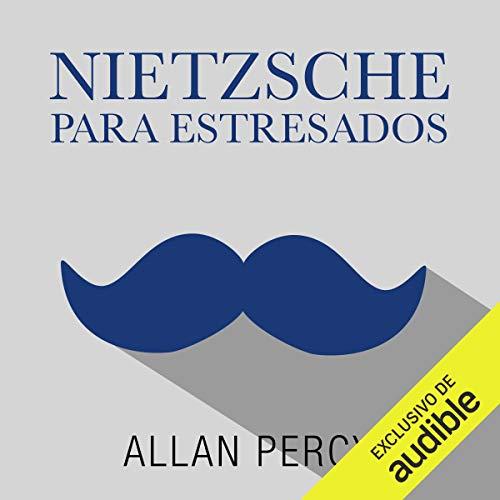 Couverture de Nietzsche para estresados