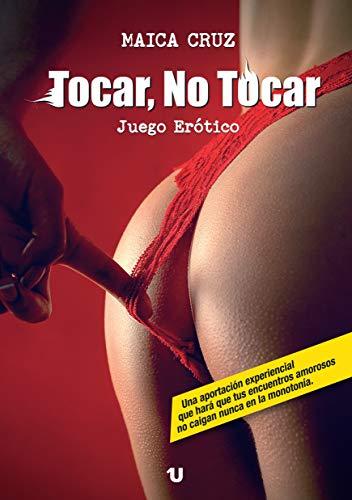 Tocar, No Tocar. Juego erótico