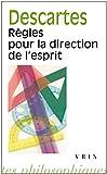 Règles pour la direction de l'esprit - Librairie Philosophique Vrin - 01/01/2000