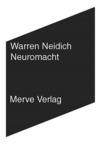 Neuromacht: Kunst im Zeitalter des kognitiven Kapitalismus (IMD)