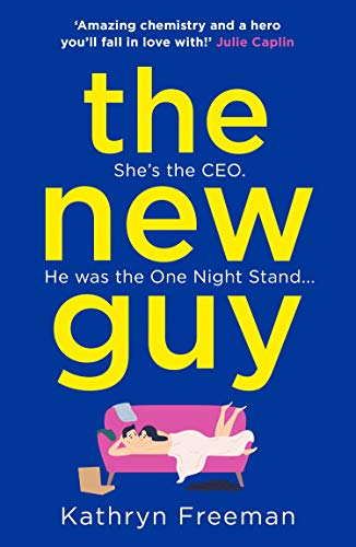The New Guy: A page-turning enemies to lovers romance perfect for romcom...