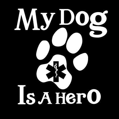 Creative Concepts Ideas CCI calcomanía de Vinilo con diseño de Huella de Perro, con Texto en inglés My Dog is A Hero, para Colocar en la Pared, en Color Blanco, de 5.5 x 5.3 Pulgadas CCI2308