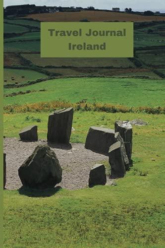 Travel Journal Ireland: Ireland Travel Notebook