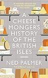 Cheesemonger s History of the British Isles