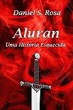 Aluran: Uma História Esquecida (Portuguese Edition)