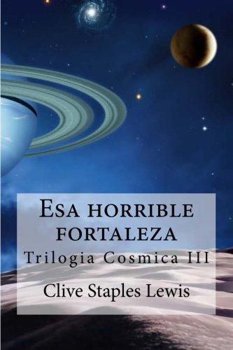 Esa horrible fortaleza: Trilogia cosmica III