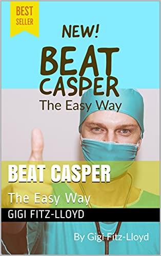 Beat Casper : The Easy Way