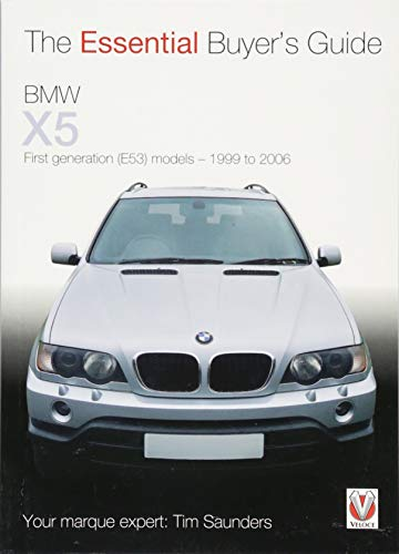 The Essential Buyers Guide BMW X5 All First Generation(E53) Models 1999 to...