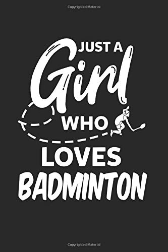 Girl Loves Badminton Shuttlecock Funny Gift: Graph Paper 1 cm (6x9 inches) with 120 pages