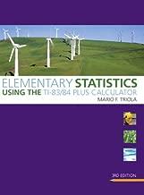 Elementary Statistics Using the TI-83/84 Plus Calculator (Triola Statistics Series)