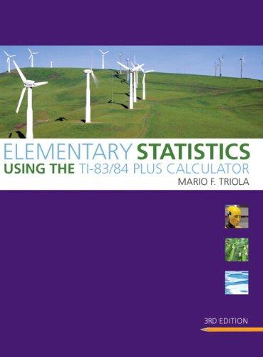Price comparison product image Elementary Statistics Using the TI-83 / 84 Plus Calculator (Triola Statistics Series)