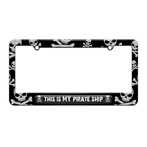 This is My Pirate Ship - License Plate Tag Frame - Skull and Crossbones Design