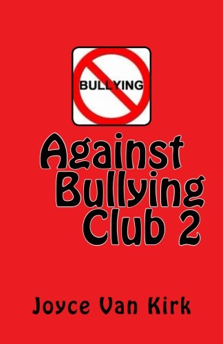 Against Bullying Club 2: Volume 2