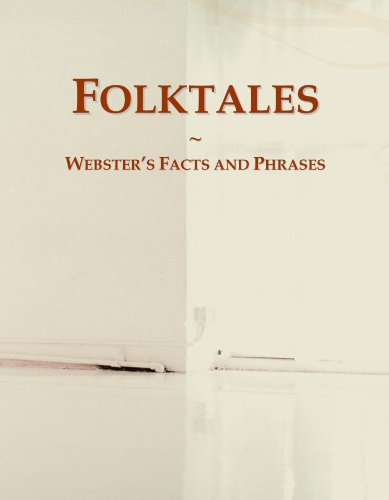 Folktales: Webster's Facts and Phrases
