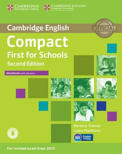Compact First for Schools Workbook with answers [Lingua inglese]