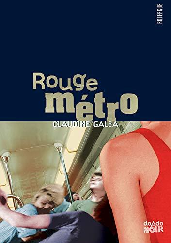 Rouge métro (Rouergue romans jeunesse)