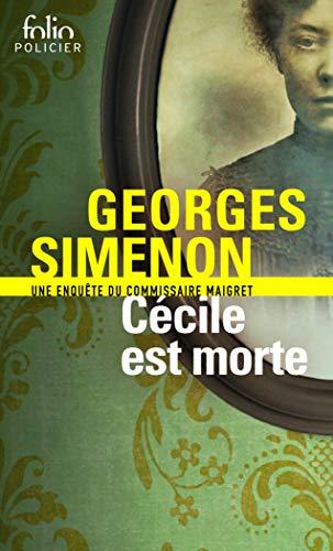 Cécile est morte: Une enquête du commissaire Maigret [Lingua francese]