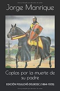 Coplas por la muerte de su padre: EDICIÓN FOULCHÉ-DELBOSC (1864-1929) (Spanish Edition)