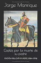 Coplas por la muerte de su padre: EDICIÓN  FOULCHÉ-DELBOSC (1864-1929)