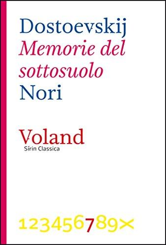 Memorie del sottosuolo (Sírin Classica Vol. 7)