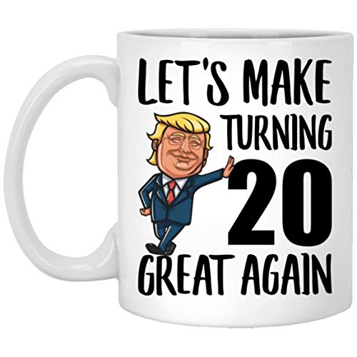 20th Birthday Gifts For Women Men Born In 2001 Make Birthdays Great Again 20 Years Old Coffee Mug Funny 2021 Christmas Gift White Ceramic 11 Oz